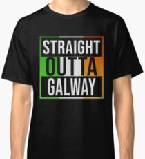 Straight Outta Galway Retro Style - Gift For An Galway From Ireland , Design Has The Irish Flag Embedded Classic T-Shirt