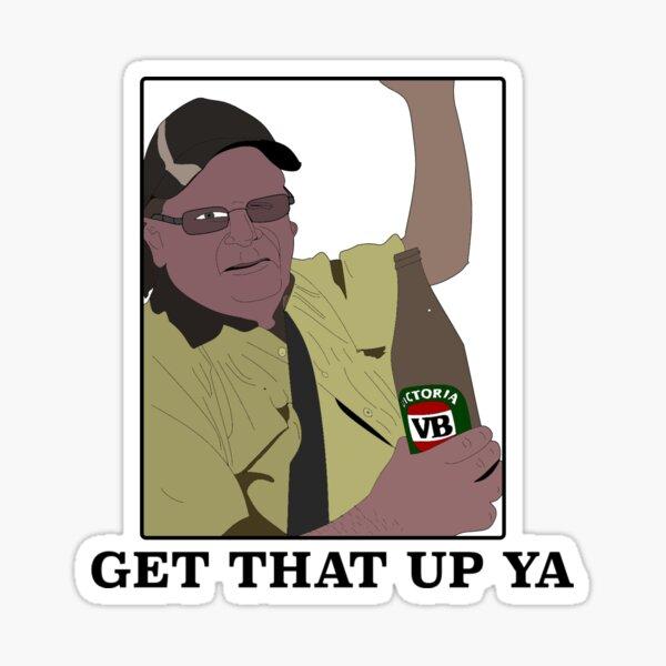 Get that up ya Sticker