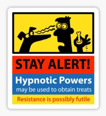 Stay Alert! hazard sign Sticker