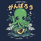 Good Luck Cthulhu by Ilustrata Design