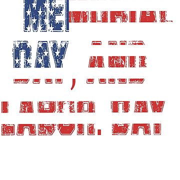 T Shirts Funny, memorial day and labor day,Parents T-Shirt,t shirt time by deco12