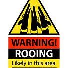Rooing hazard sign by RichSkipworth