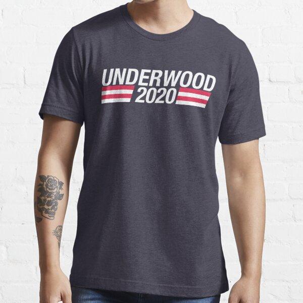 Vote Underwood 2020 Essential T-Shirt