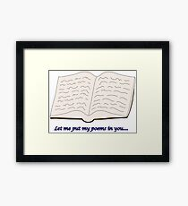 """Blades of Glory """"Let me put my poems in you…"""" Framed Print"""