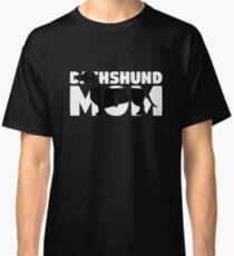 Dachshund Mom T-Shirt Dachshund Gift Mother Dog Mom Tee Classic T-Shirt