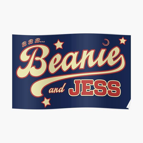 B B B... Beanie and Jess Poster