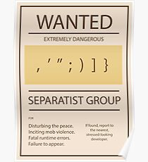 WANTED Separatist Group (programming separators) Poster
