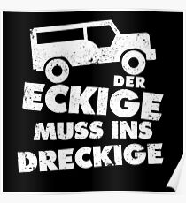 The Eckige Must In Dirty - SUV Poster
