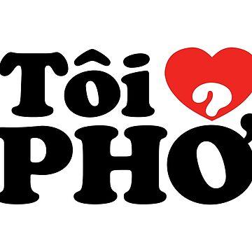 I Heart (Love) Pho (Tôi ❤ PHỞ) Vietnamese Language (Tiếng Việt) by tinybiscuits