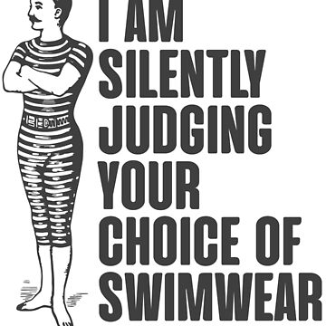 Silently judging the choice of your swimwear by NinjaDesignInc