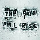The Sun Will Rise 1 by Raina Watson