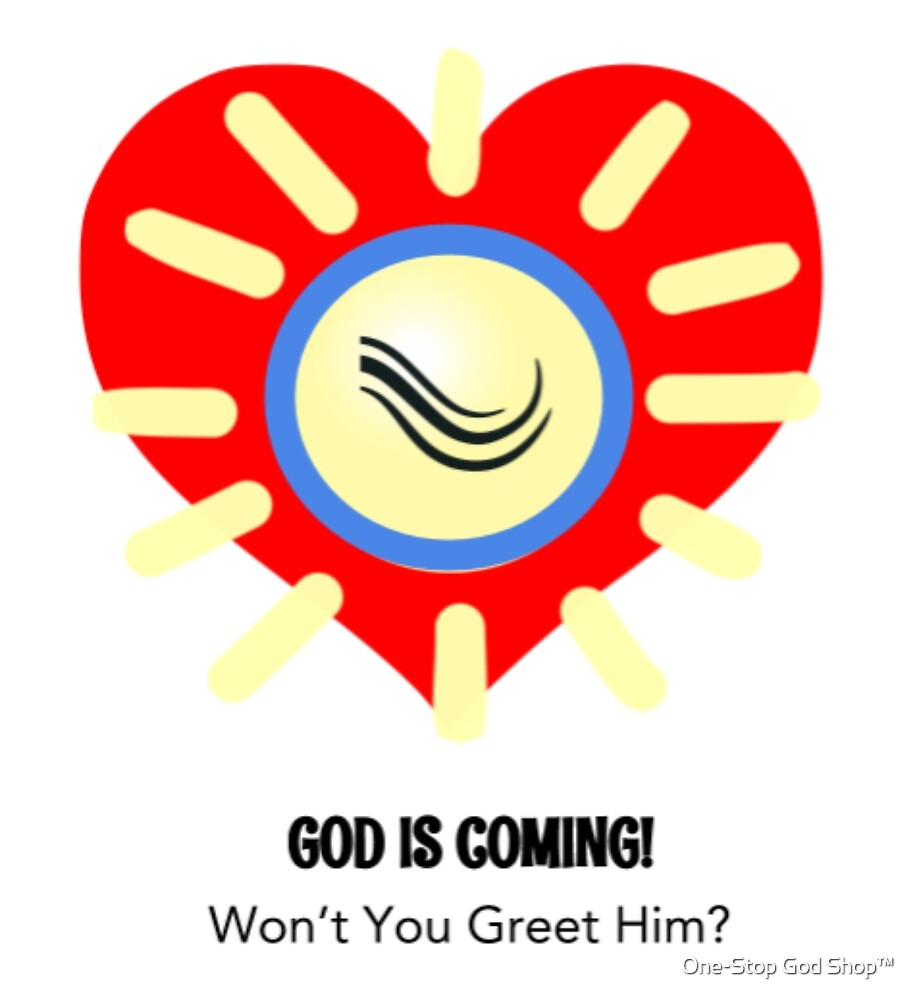 God Is Coming! by ONE STOP | GOD SHOP