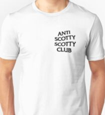 Scotty Sire - Anti Scotty Scotty Club Unisex T-Shirt