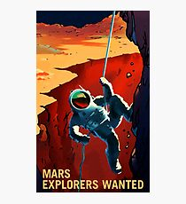 Mars - Explorers Wanted Photographic Print