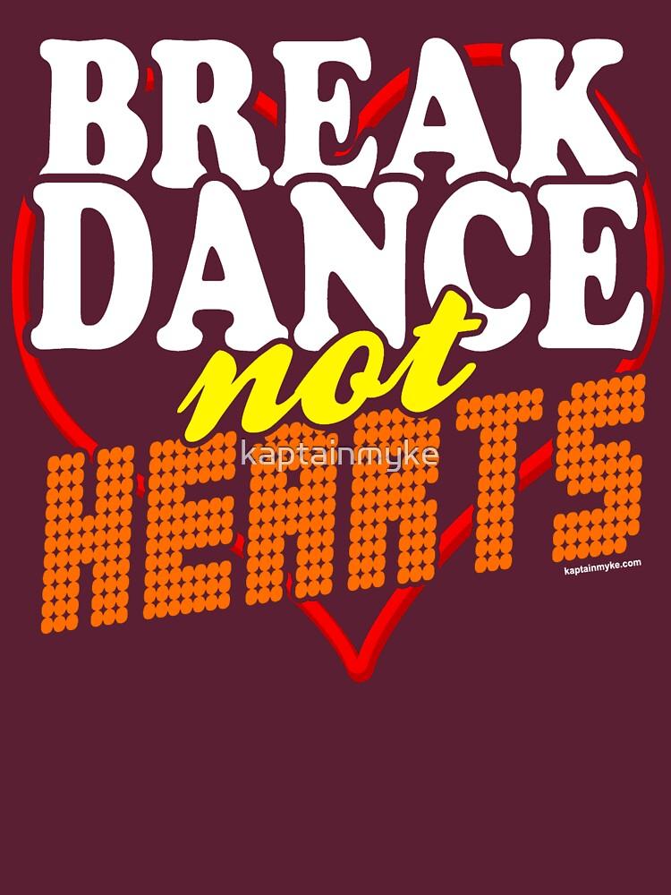 Break Dance Not Hearts Retro Vintage  | Women's T-Shirt