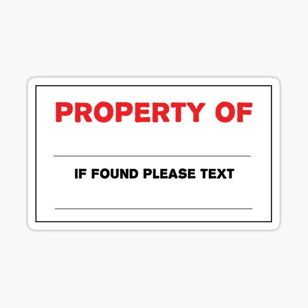 Keep Your Property Sticker