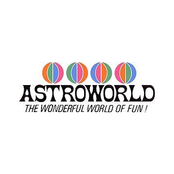 ASTROWORLD TRAVIS SCOTT by jeffstark420