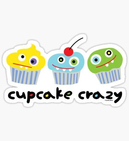 Cupcake Crazy  Sticker