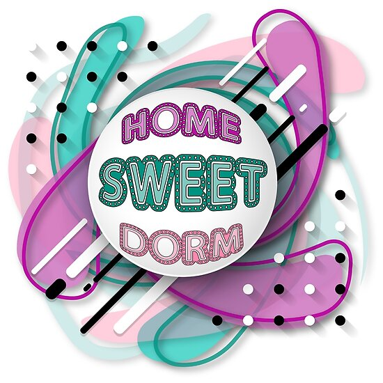 PopArt Home Sweet Dorm  by IconicTee