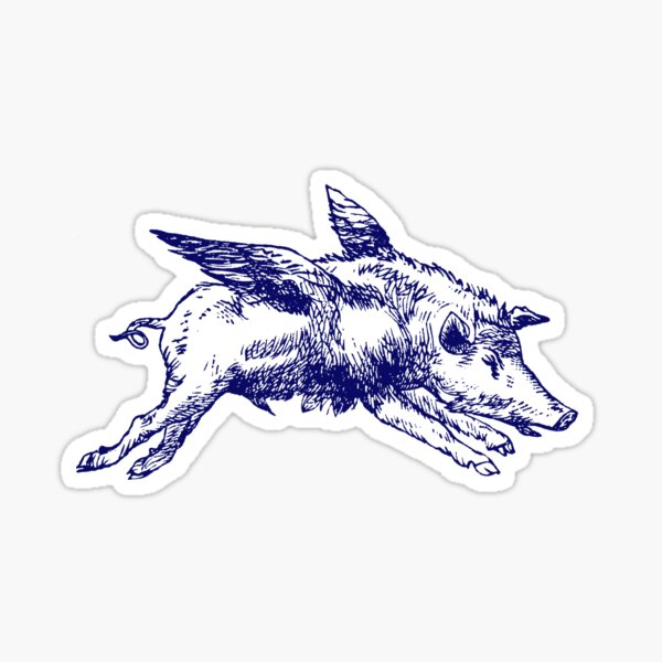 19th C. When Pigs Fly  Sticker