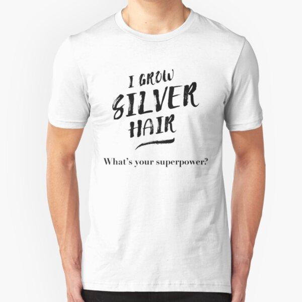 Silver Hair Superpower - black Slim Fit T-Shirt