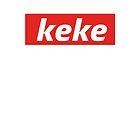 Keke supreme by LifeSince1987