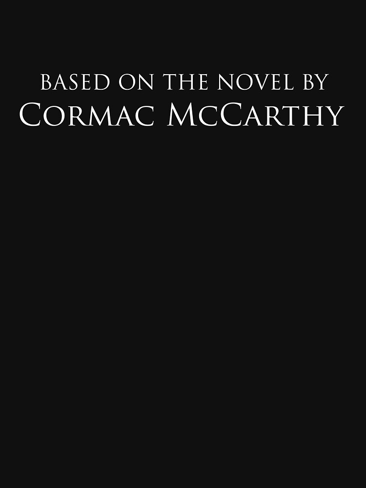 No Country For Old Men   Based on the Novel by Cormac McCarthy by directees