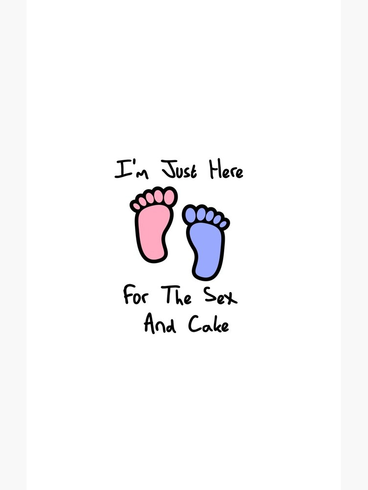 I'm just here for the sex and cake loves you gender reveal party gift idea by DogBoo