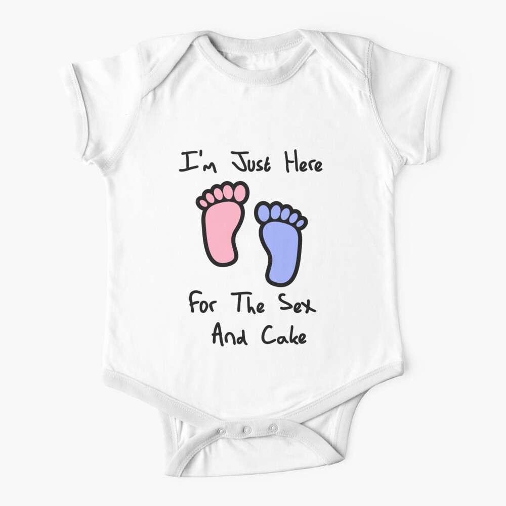 I'm just here for the sex and cake loves you gender reveal party gift idea Baby One-Piece