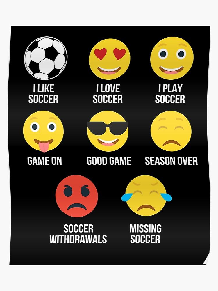I Love Soccer Shirt Emojis Emoticons Funny Graphic Shirt | Poster