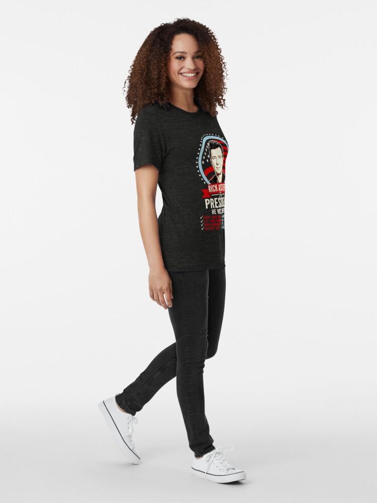 Alternate view of rick astley for president Tri-blend T-Shirt