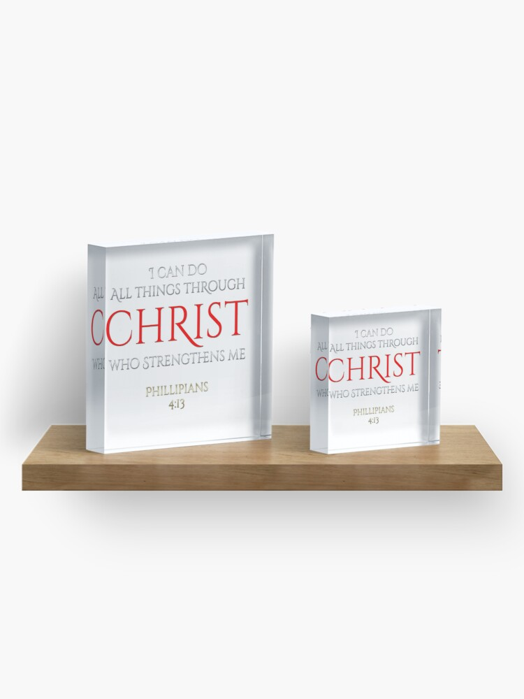 Alternate view of Christ Makes Me Strong Phillipians 4 13 Christian Gift Acrylic Block