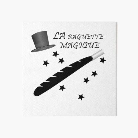 Magic Wand French LA BAGUETTE MAGIQUE Art Board Print