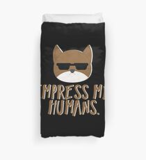 Impress Me Humans-Cute Cat Duvet Cover