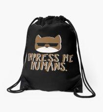 Impress Me Humans-Cute Cat Drawstring Bag