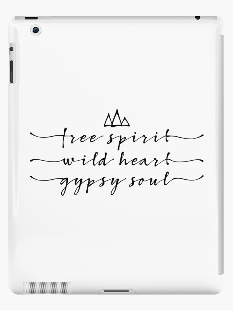 \'free spirit, wild heart, gypsy soul\' iPad Case/Skin by beakraus