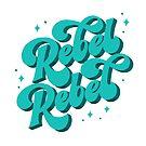 Rebel Rebel von LittleGemStudio