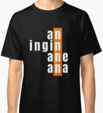 Aninginaneana Dundee Phrases Onion Bridie Scottish Words and Phrases (Design Day 213) Classic T-Shirt