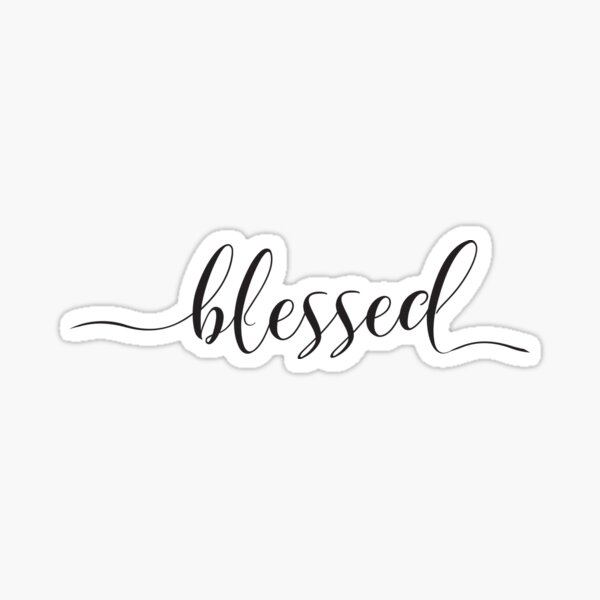 Christian quote - Blessed  Sticker
