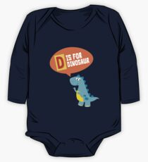 D Is For Dinosaur Alphabet Letters One Piece - Long Sleeve