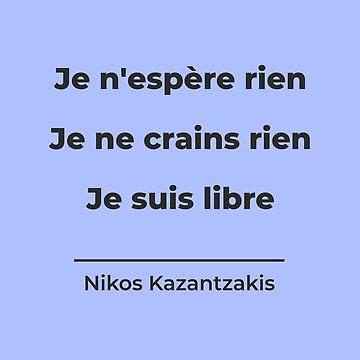 I am Free, Nikos Kazantzakis by DesignByLGA