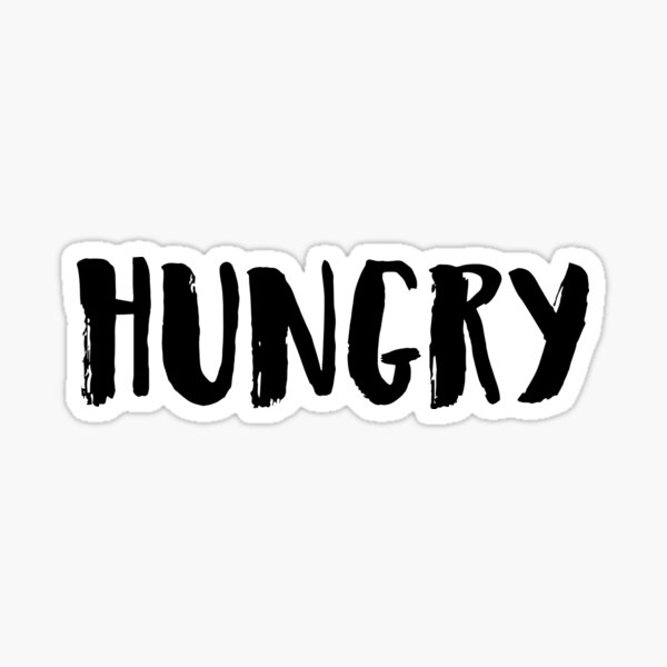 Hungry  Sticker