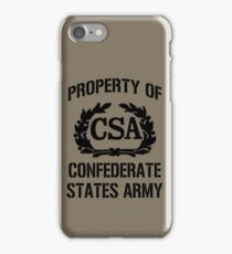 Property of Confederate States Army iPhone Case/Skin