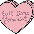 Full Time Feminist by Michelle Tam