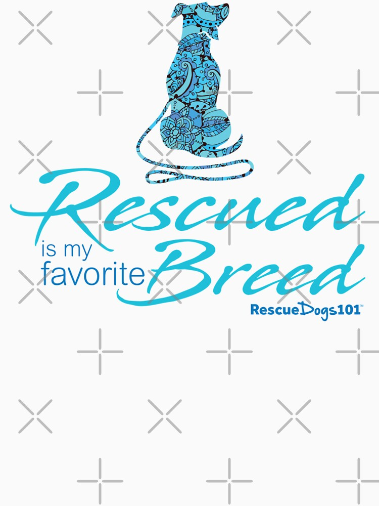 Rescue is My Favorite Breed Dog by rescuedogs101
