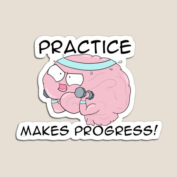 Practice Makes Progress Magnet