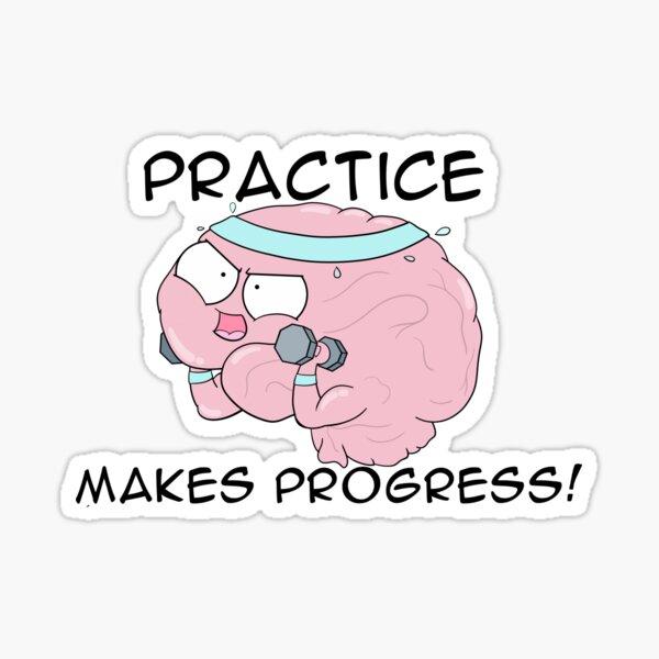 Practice Makes Progress Sticker