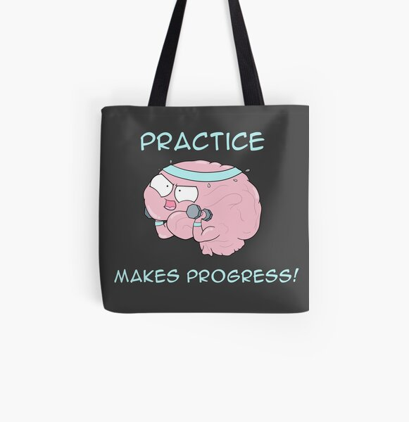 Practice Makes Progress All Over Print Tote Bag