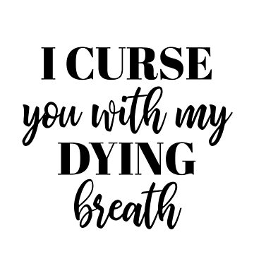MFM - I curse you with my dying breath by doodle189