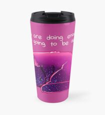 """""""You Are Doing Enough"""" Cat Travel Mug"""